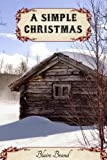 A Simple Christmas (Sweet Western Romance)
