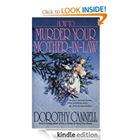 How to Murder Your Mother-In-Law: Ellie Haskell Mystery Series, Book 6