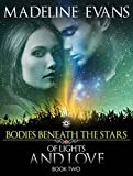 Of Lights And Love: Bodies Beneath The Stars Series Book 2