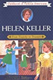 Helen Keller: From Tragedy to Triumph (The Childhood of Famous Americans Series)