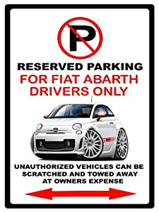 2012-15 Fiat 500 Abarth Exotic Car No Parking Sign