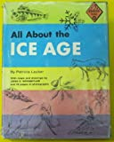All About the Ice Age (0394902319) by Lauber, Patricia
