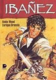 Ibanez (Spanish Edition) (9879085248) by Breccia, Enrique