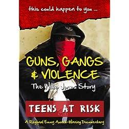 Guns, Gangs & Violence