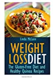Linda McLane Weight Loss Diet: The Gluten-Free Diet and Healthy Quinoa Recipes