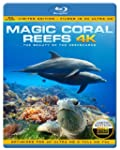 MAGIC CORAL REEFS 4K - The Beauty Of...