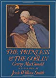 The Princess and the Goblin (0688066046) by George MacDonald