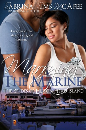 Book: Marrying the Marine - The Brides of Hilton Head Island by Sabrina Sims McAfee