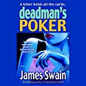 Deadman's Poker Audiobook by James Swain Narrated by Alan Sklar