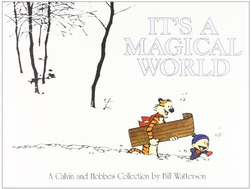 It's A Magical World: A Calvin and Hobbes Collection by Bill Watterson (1996) Paperback