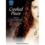 Crooked Pieces | Sarah Grazebrook