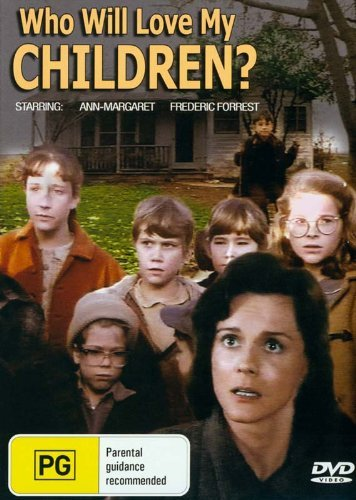 Who Will Love My Children? [ Origen Australiano, Ningun Idioma Espanol ]