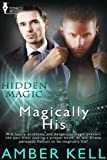 Magically His (Hidden Magic)