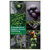 Oncrop Agro Sciences A Handbook of Organic Terrace Gardening