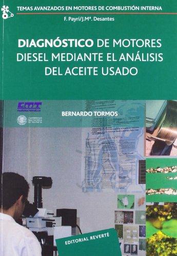 Diagnóstico De Motores Diesel Mediante El Análisis Del Aceite Usado (Spanish Edition)