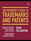 img - for The Inventor's Guide to Trademarks and Patents by Fellenstein Craig Vassallo Jaclyn Ralston Rachel (2005-01-02) Hardcover book / textbook / text book