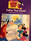 Follow That Ghost (The Talking Mickey Mouse Variety Series)