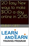 20 Easy New ways to make 0 a day online in 2015 (Learn and Earn)