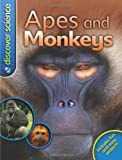 US Discover Science: Apes and Monkeys Barbara Taylor