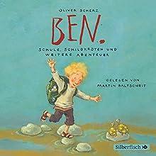 Ben. Schule, Schildkröten und weitere Abenteuer (       ungekürzt) von Oliver Scherz Gesprochen von: Martin Baltscheit