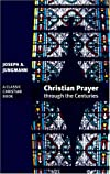 Christian Prayer through the Centuries