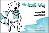 Mo Smells Blue: A Scentsational Journey (Mo's Nose) [Hardcover]