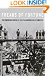 Freaks of Fortune: The Emerging World...