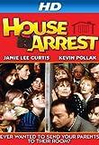 House Arrest [HD]