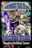 Deceiving the Elect - Book 1