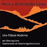 Nicio y  el Incendio Cedar (Spanish Edition)