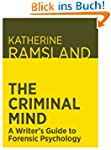 The Criminal Mind: A Writer's Guide t...