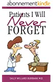 Patients I Will Never Forget (English Edition)