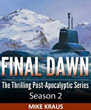 Final Dawn: Season 2 (The Thrilling Post-Apocalyptic Series)