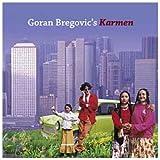 echange, troc Goran Bregovic - Karmen (With A Happy End)
