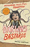 img - for Darwin's Bastards: Astounding Tales from Tomorrow book / textbook / text book