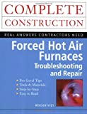 Forced Hot Air Furnaces : Troubleshooting and Repair - 0071341714