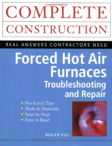 Forced Hot Air Furnaces : Troubleshooting and Repair - McGraw-Hill Professional - 0071341714 - ISBN:0071341714