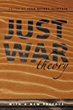 Just War Theory (Readings in Social & Political Theory)