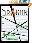 Dragon: A Young Adult Novel