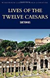 img - for Lives of the Twelve Caesars (Wordsworth Classics of World Literature) book / textbook / text book