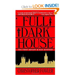 Full Dark House (Bryant & May Mysteries)