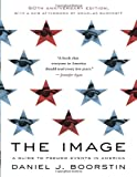 51O%2B513TFBL. SL160  The Image: A Guide to Pseudo Events in America Reviews