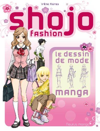 Shojo fashion - Le dessin de mode Manga