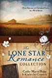 The Lone Star Romance Collection: Five Stories of Untamed Love in a Wild State