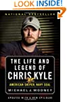 The Life and Legend of Chris Kyle: Am...