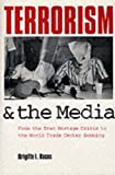 img - for Terrorism and the Media book / textbook / text book
