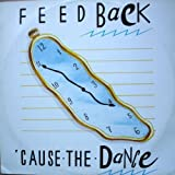 Feedback - Cause The Dance - Beat Club Records - BCR 000991