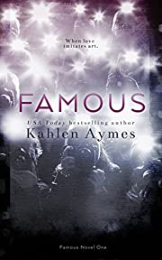 Famous (The Famous Novels, Book 1)
