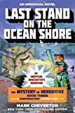 img - for Last Stand on the Ocean Shore: The Mystery of Herobrine: Book Three: A Gameknight999 Adventure: An Unofficial Minecrafter's Adventure (Minecraft Gamer's Adventure) book / textbook / text book