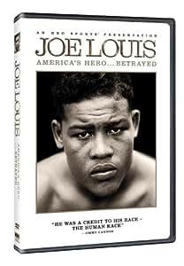 Joe Louis: America's Hero... Betrayed